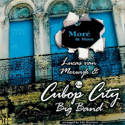 Lucas van Merwijk & his Cubop City Big Band